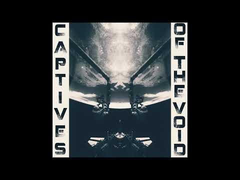 Captives of the Void - Captives of the Void (Full Album)