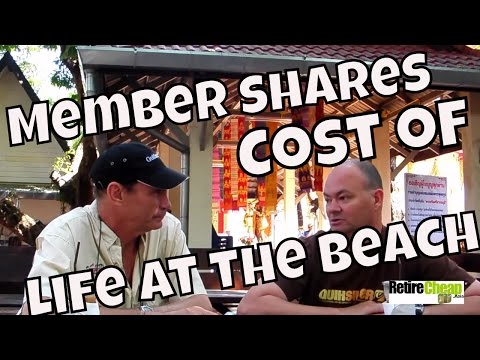RetireCheap.Asia Member Talks about the Costs of Beach Living in Thailand