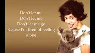 Repeat youtube video Harry Styles - Don't Let Me Go (Lyrics)