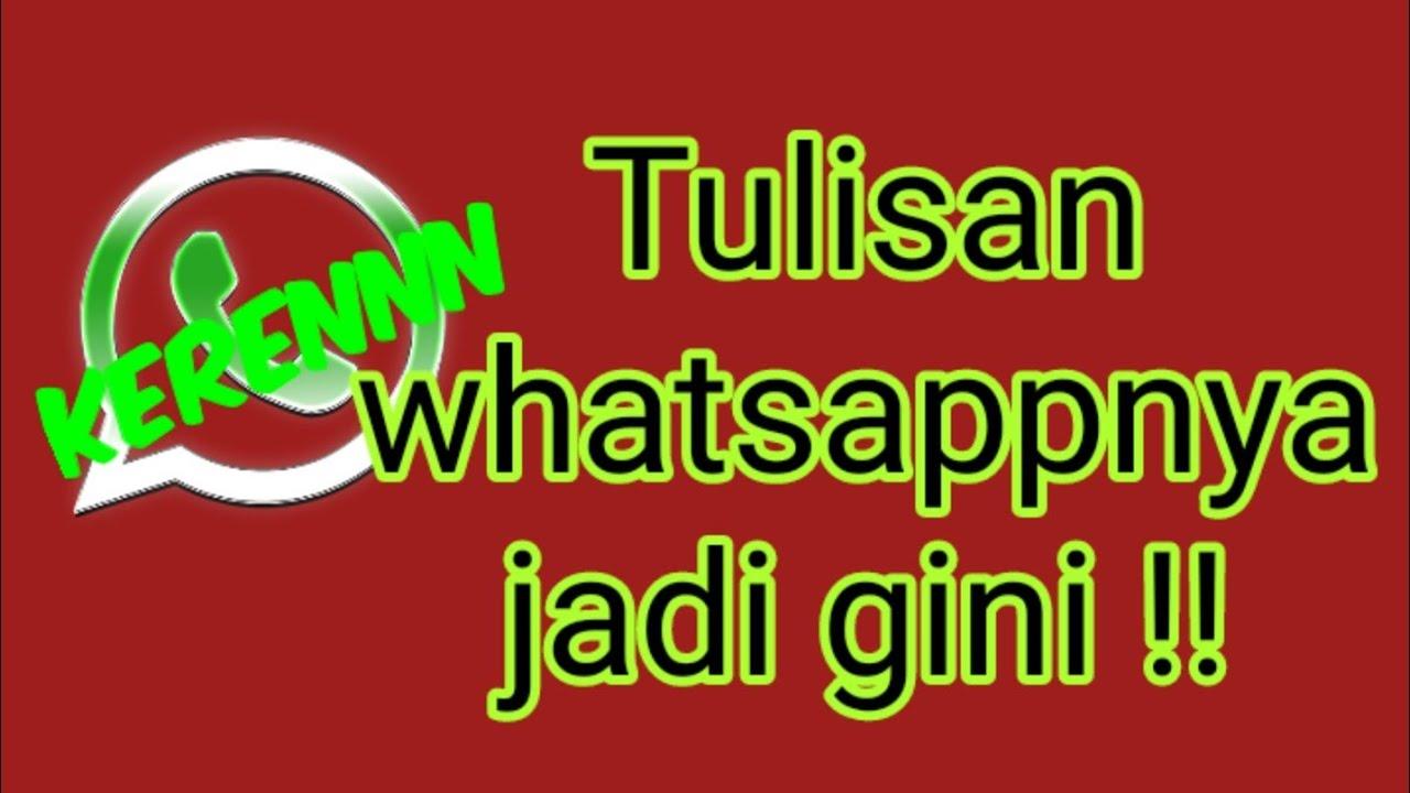 Cara membuat tulisan keren di whatsapp 2020 tanpa aplikasi ...