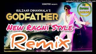 GodFather Remix Gulzaar Chhaniwala Ft. Dinesh Loharu New Haryanvi Songs 2019