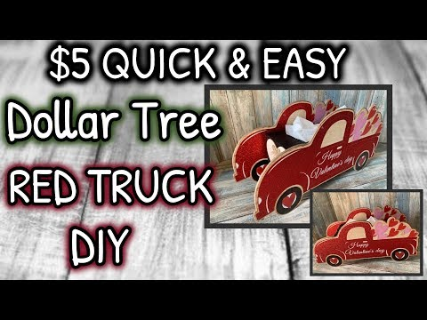 LOOK What I Do With This Dollar Tree VALENTINES DAY RED TRUCK | A MUST SEE DIY