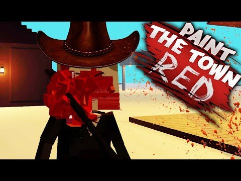 WILD WILD WEST! | Paint The Town Red (Custom Levels) #12
