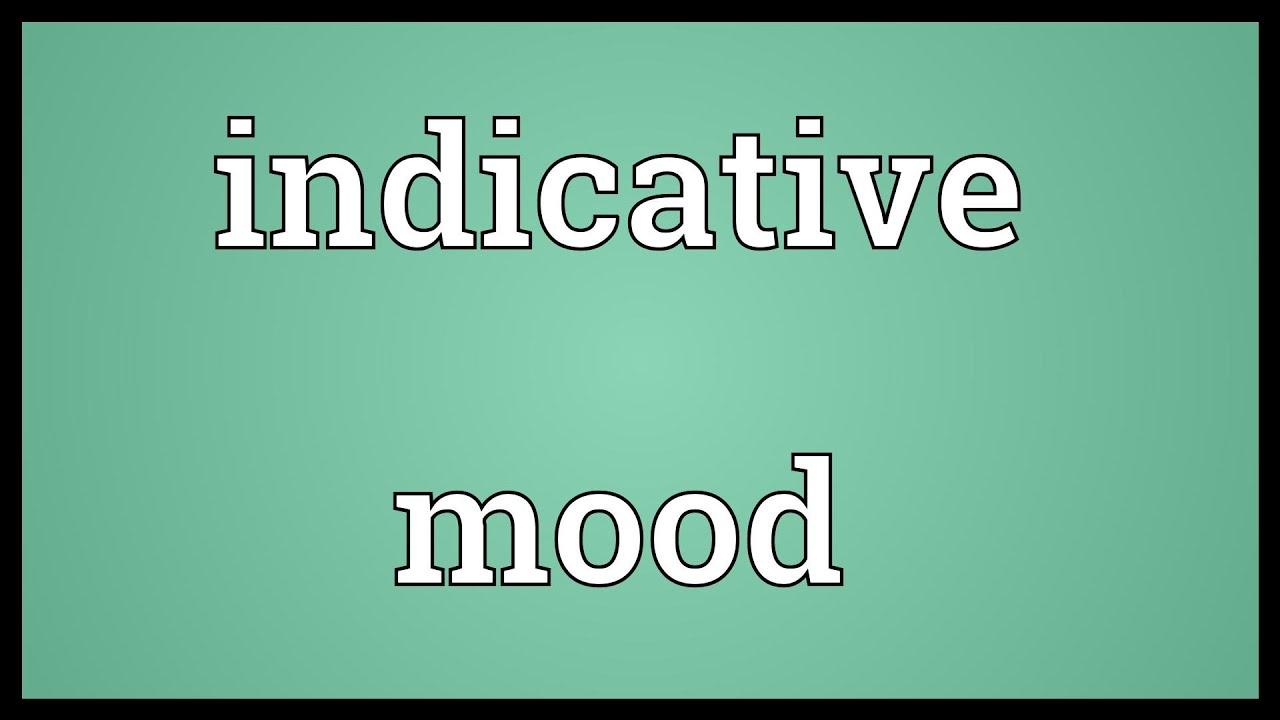 Indicative mood Meaning - YouTube