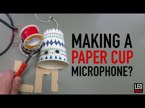 Making a Paper Cup Microphone.  Less than $10!