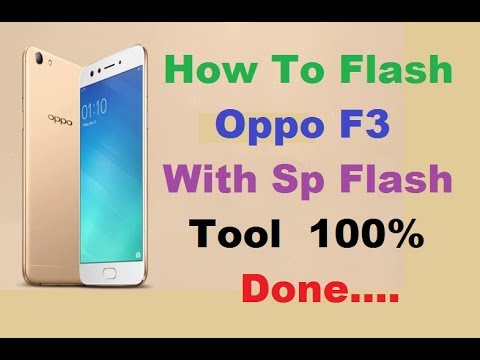 How To Flash Oppo F3 With SP Flash Tool 100% Sucess,Extract With Mircale  Box v2 69,