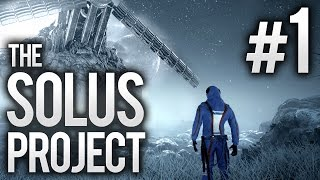 The Solus Project - Ep 1 - SCI-FI SURVIVAL | Let