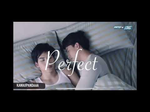 P E R F E C T  | Thai BL