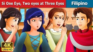 Si One Eye Two eyes at Three Eyes | Kwentong Pambata | Filipino Fairy Tales
