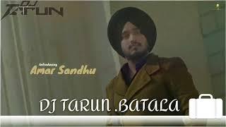 🎥🎥🎥. .Bapu - Amar Sandhu...MIX BY DJ TARUN ENTERTAINMENT BATALA 7837108661..9417396174..Original