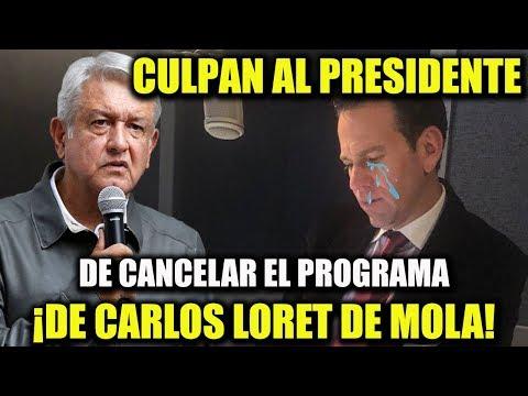 CULPAN AL PRESIDENTE LOPEZ OBRADOR DE CANCELAR EL PROGRAMA DE LORET