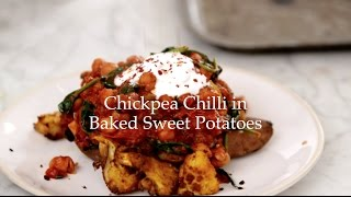 Chickpea Chilli in Baked Sweet Potatoes