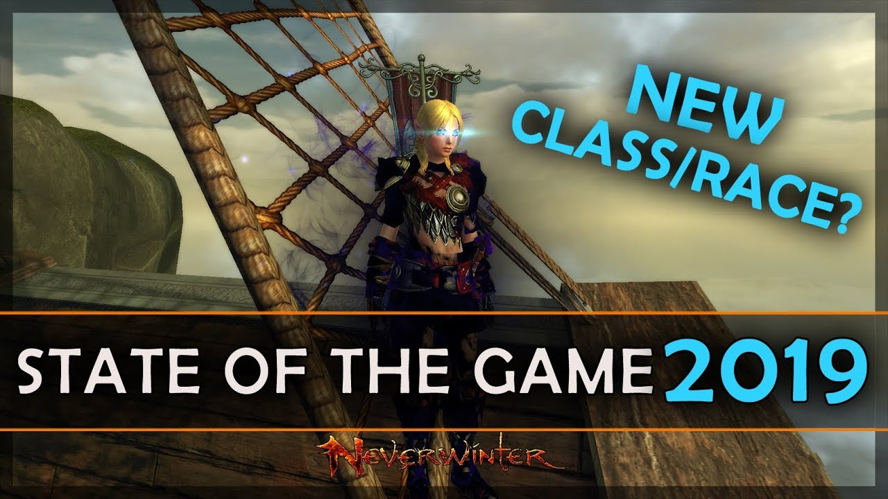 Neverwinter Best Class 2019 Neverwinter State of the Game 2019   Highlights & Opinions   YouTube
