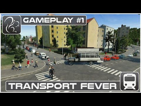 Transport Fever Gameplay #1 (Preview Build)