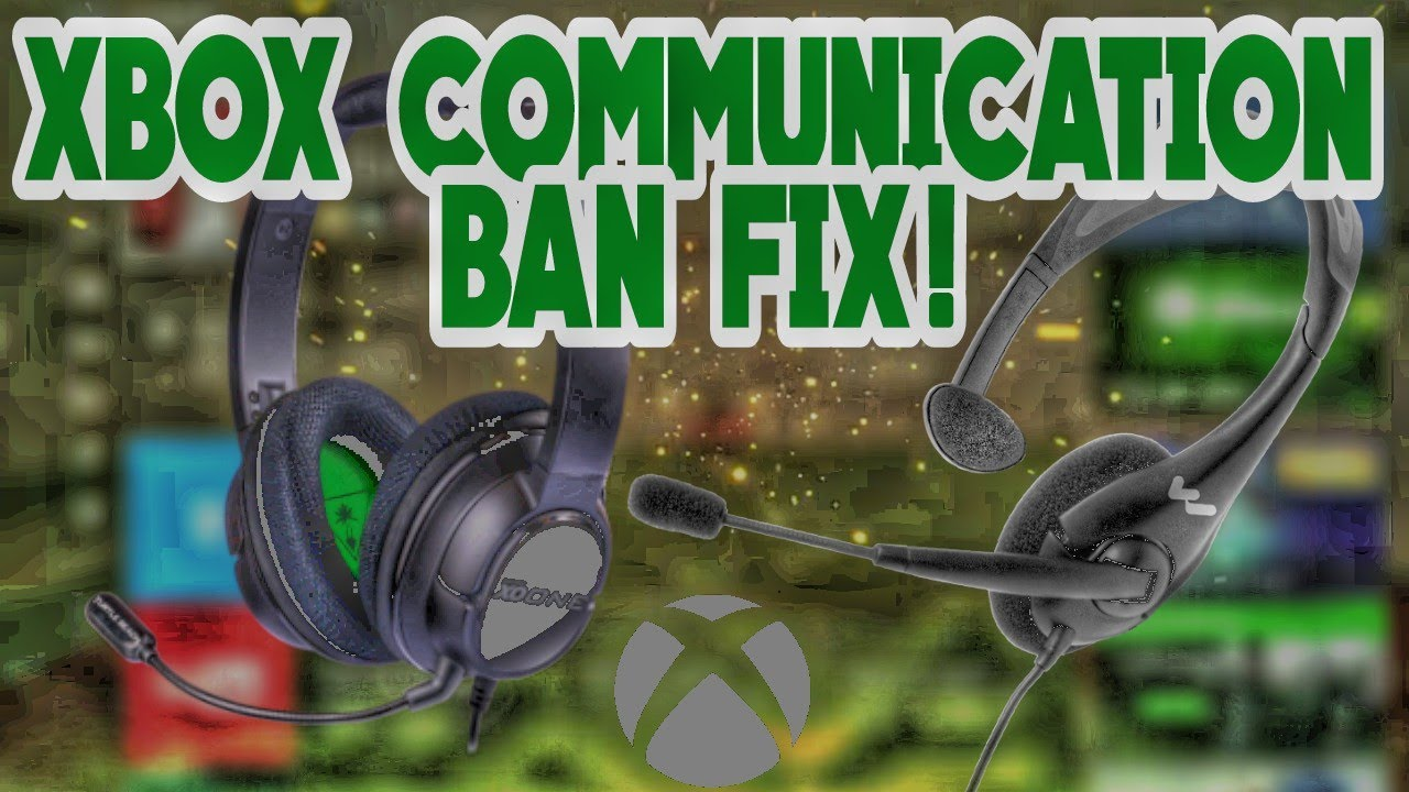 XBOX CHAT BAN FIX Xbox One Prevent Chat With Some