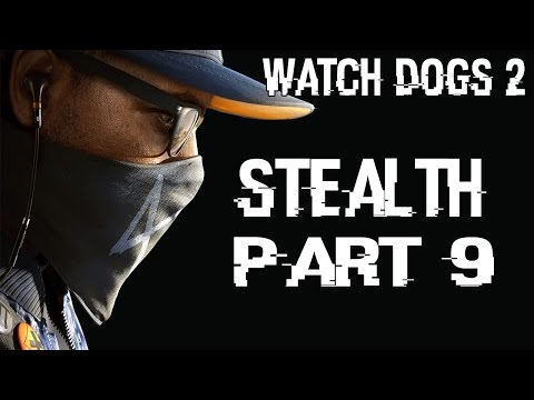 Watch Dogs 2 Stealth Walkthrough Part 9 - Hacking the FBI