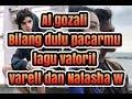 LAGU 'BILANG DULU PACARMU'AL GHAZALI.JADI LAGU ROMANTIS VERRELL - WILONA DI 'STJC' Mp3