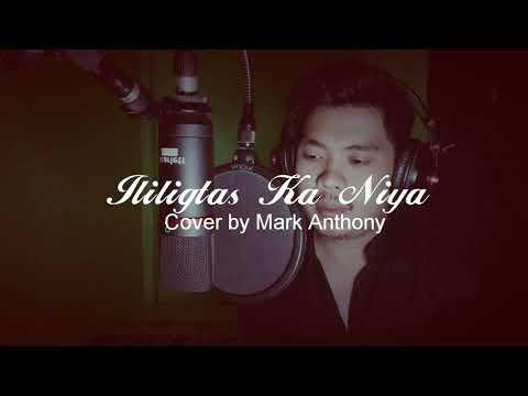 Ililigtas Ka Niya - Gary Valenciano (Mark's Cover)