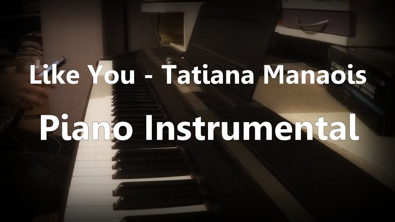 like-you-tatiana-manaois-piano-instrumental-maga-pascansky