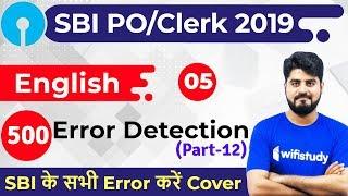 3:00 PM - SBI PO/Clerk 2019   English by Vishal Sir   500 Error Detection