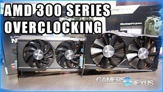 Overclocking AMD's R9 390 & R9 380 - Benchmark