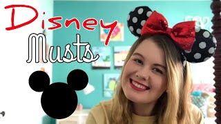 Disney Musts! Rides, Foods, Photos & More