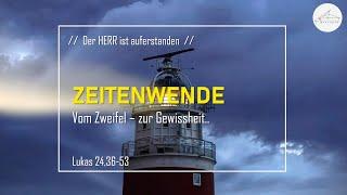 ZEITENWENDE - Vom Zweifel zur Gewissheit - 18.04.2021