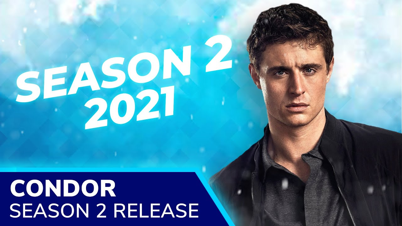 Download CONDOR Season 2 Returns in Late 2021 on EPIX with Max Irons, Constance Zimmer & Toby Leonard Moore