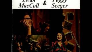 The World of Ewan MacColl & Peggy Seeger