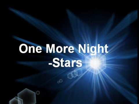 One More Night - Stars