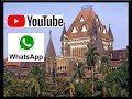 YouTube & WhatsApp Pose Jurisdictional Challenges To Government & Judiciary