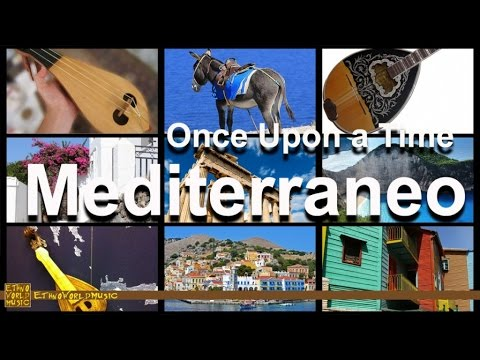 Mediterraneo | Ethno World Music | Mediterranean Music | Once Upon A Time