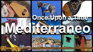 Mediterraneo | Ethno World Music | Mediterranean Music | Once Upon A T