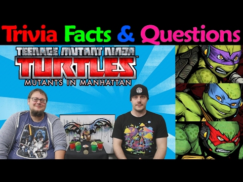 TMNT Mutants in Manhattan - Trivia Facts and Question Ep. 48 (Pt.1)