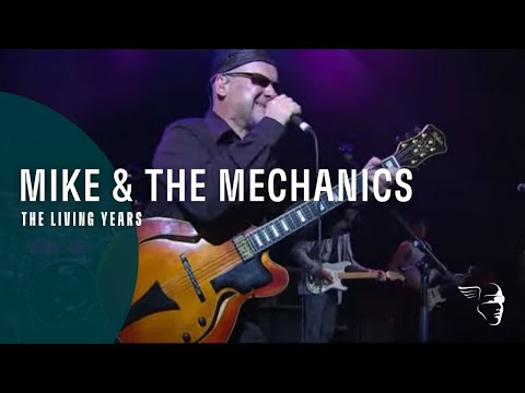 Mike & The Mechanics -The Living Years (Live at Shepherds Bush)