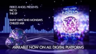 FAC15 Ft. Cathi O - Rainy Days And Mondays - Chilled Mix -  Fierce Angel