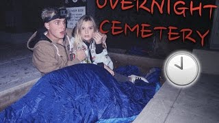 24 HOUR OVERNIGHT CHALLENGE IN HAUNTED CEMETERY (SHE CRIED)