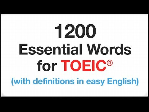 1200 Essential Words for TOEIC with definitions in easy English (by frequency)