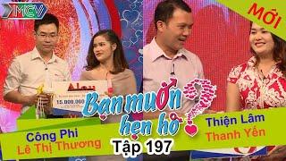 cong phi - le thuong  thien lam - thanh yen  ban muon hen ho  tap 197  28082016