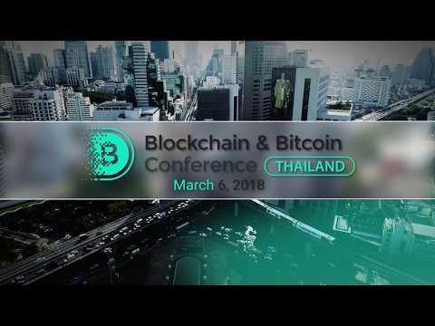 Blockchain & Bitcoin Conference Thailand | March 6, 2018