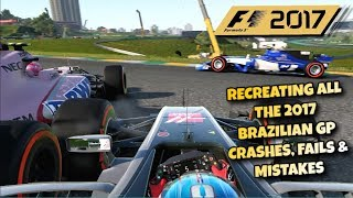 F1 2017 GAME: RECREATING ALL THE 2017 BRAZILIAN GP CRASHES, FAILS & MISTAKES
