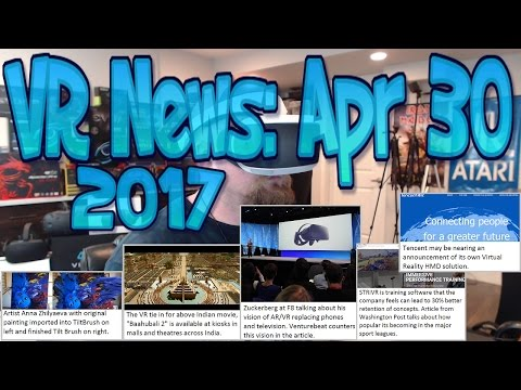 VR News: Apr 30 2017 - Tencent to Launch VR Challenge to Vive Monopoly? - Venturebeat vs Zuckerberg