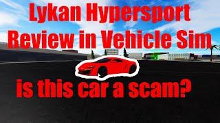 Lykan Hypersport Review in Vehicle Simulator! (Roblox 4K)