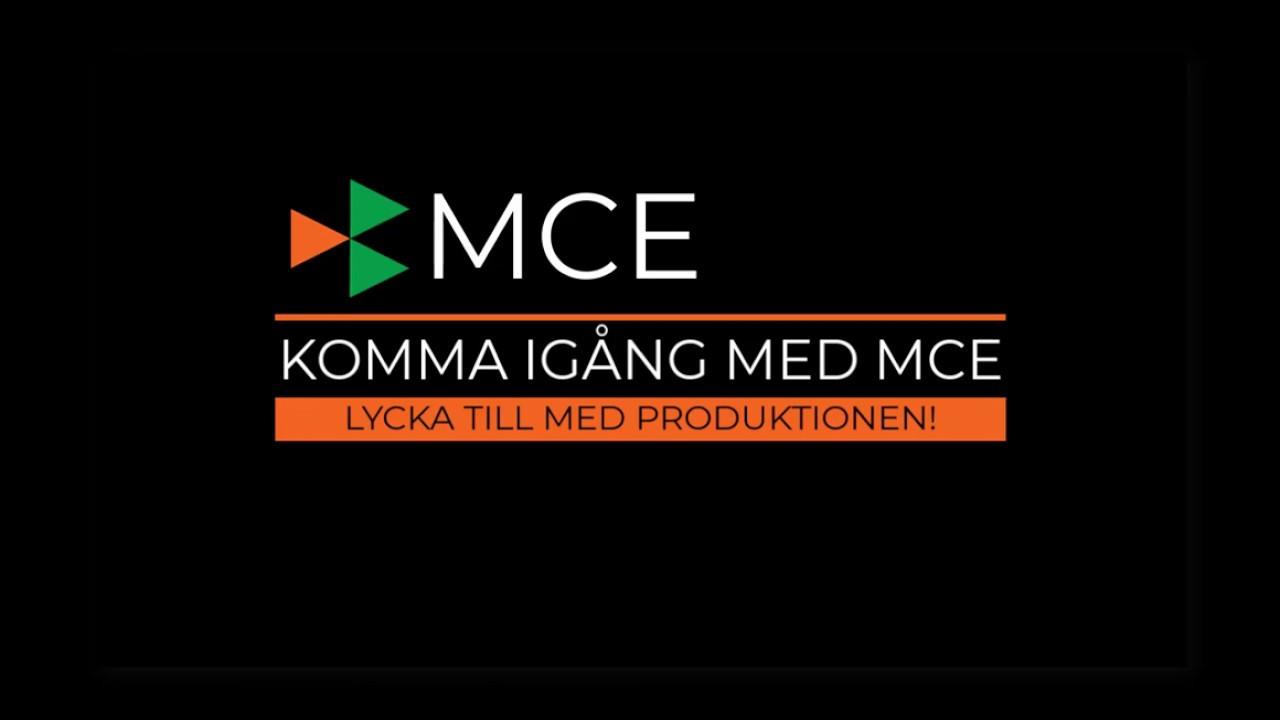 komma igång med MCE