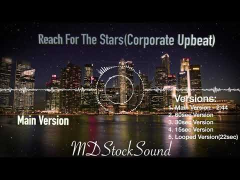Corporate Upbeat | Reach For The Stars | Royalty Free Background Music