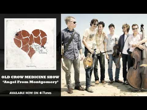 Old Crow Medicine Show - Angel From...