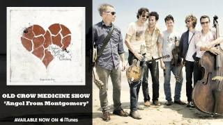 Watch Old Crow Medicine Show Angel From Montgomery video