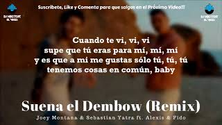 Suena El Dembow Full Sebastian Yatra, Alexis Fido, Joey Montana LETRA OFICIAL LYRICS 2018.mp3
