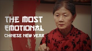 The Most Emotional Chinese New Year