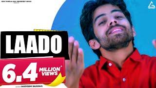 """Laado"" (लाडो)I Latest Haryanvi Song+ Masoom Sharma, Anshu Rana, Surender Dhaka."